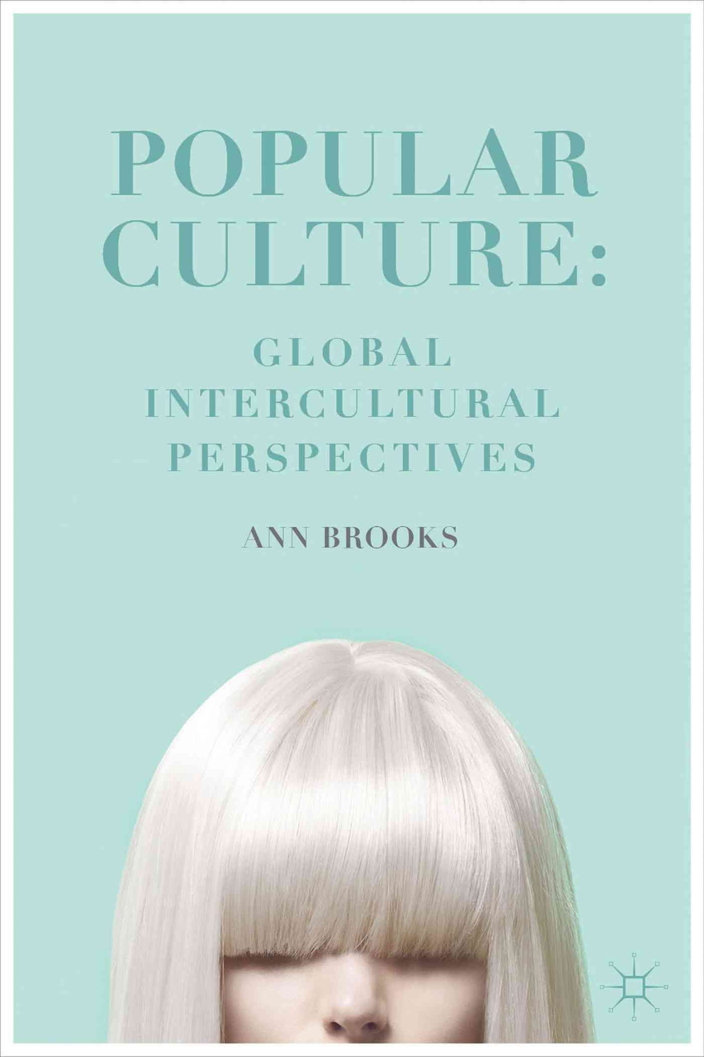 Popular Culture By Brooks, Ann